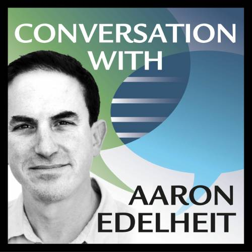 Aaron Edelheit: Twitter, the Sabbath, US Real Estate and Chick-fil-a