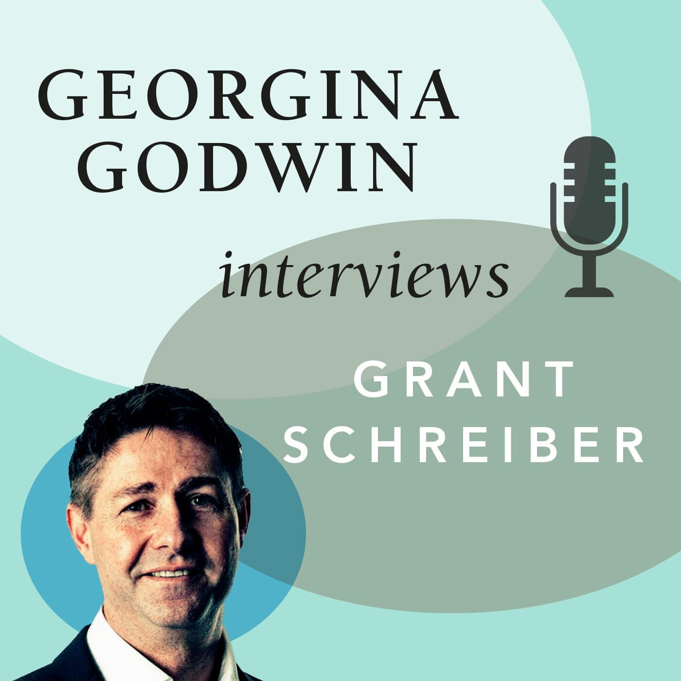 Georgina Godwin interviews Grant Schreiber