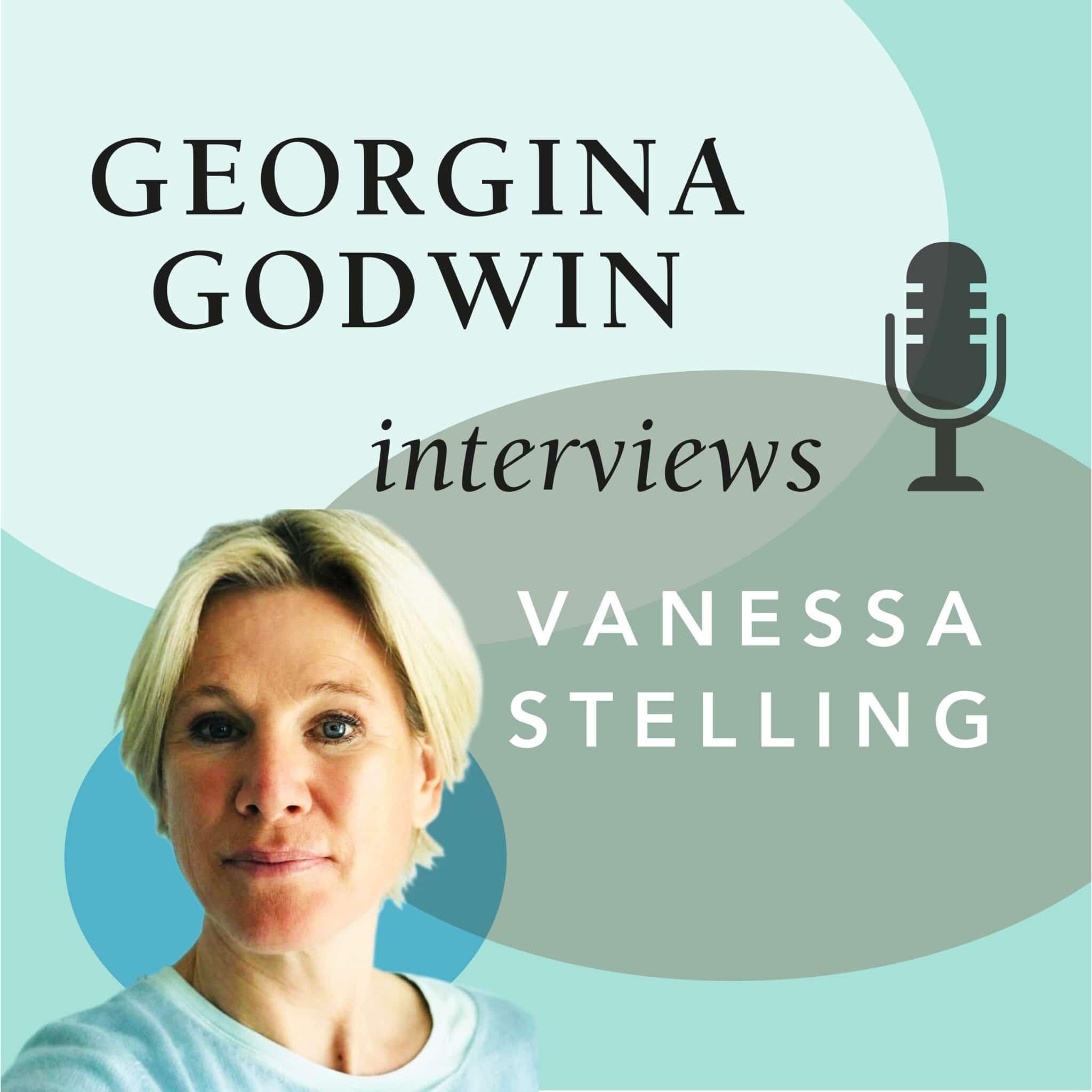 Georgina Godwin interviews Vanessa Stelling
